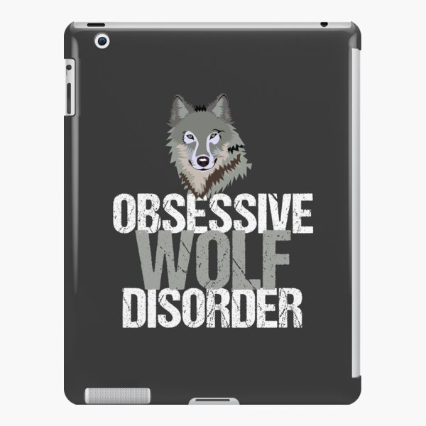 Obsessive Wolf Disorder iPad Snap Case