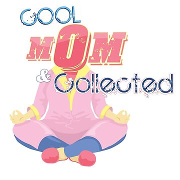 Cool Mom and Collected Funny Mothers Day Mom Gifts  by Essetino