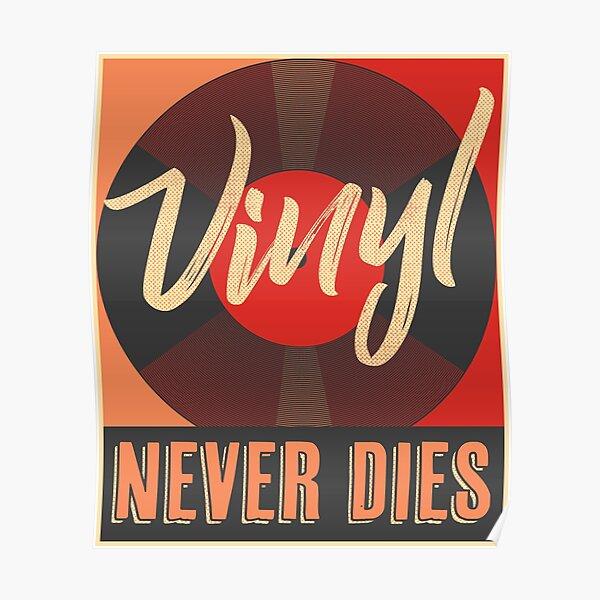 Vinyl never do this Poster