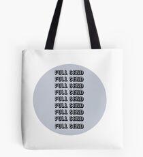 FULL SEND Tote Bag