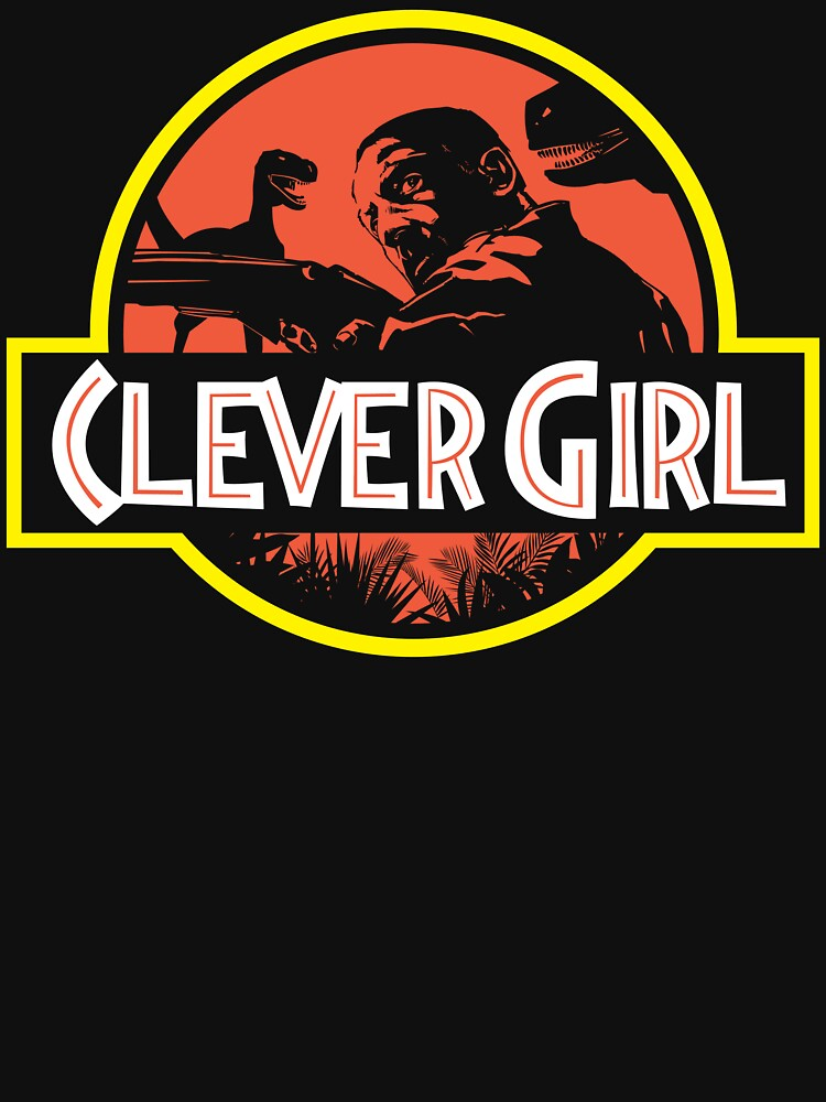 Clever Girl | Unisex T-Shirt