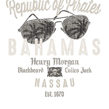 Republic Of Pirates Bahamas Nassau by CoolTees