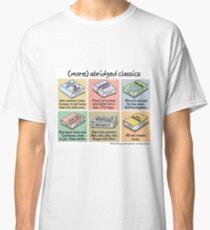 (more) abridged classics Classic T-Shirt