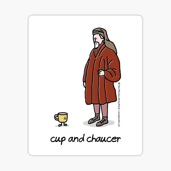 cup and chaucer Sticker