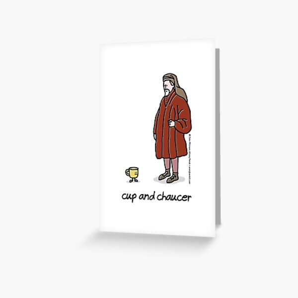 cup and chaucer Greeting Card