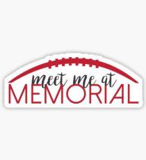 Meet Me at Memorial 2 Sticker
