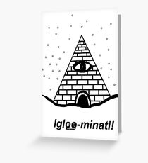 The Igloo-minati Greeting Card