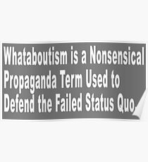 Whataboutism Poster