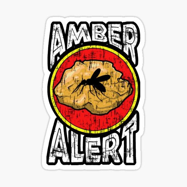 JURASSIC AMBER ALERT Sticker