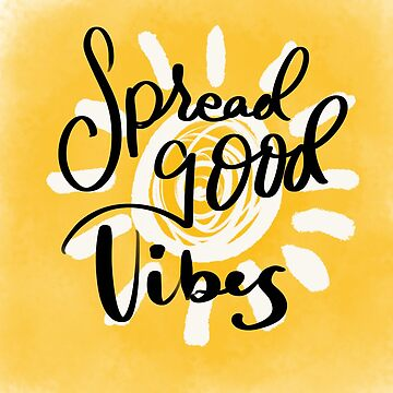 Spread good vibes by zevt