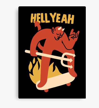 HELL YEAH Canvas Print
