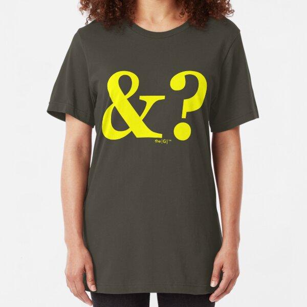 &? Slim Fit T-Shirt
