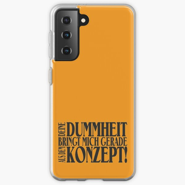 Your stupidity brings me currently out of the concept! Samsung Galaxy Soft Case
