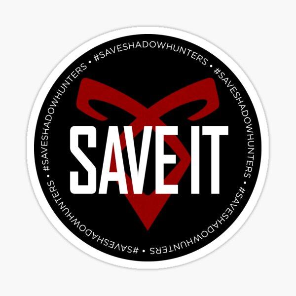 SAVE IT Sticker
