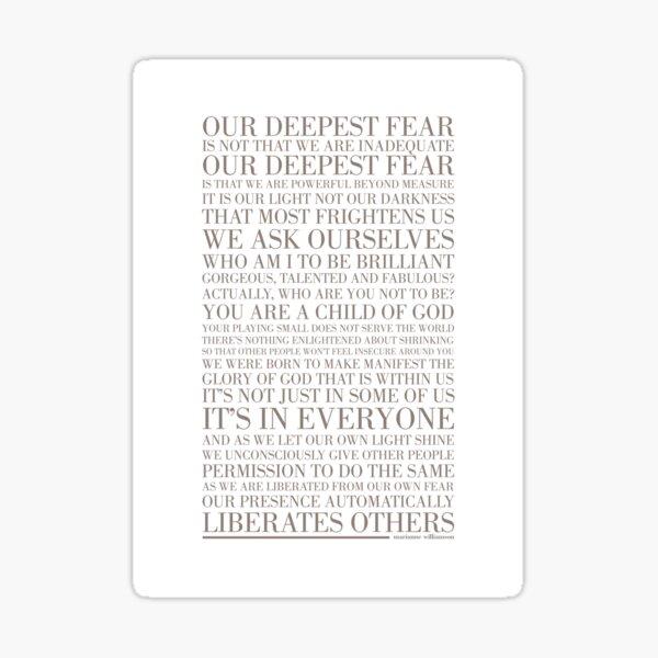 Our deepest fear by Marianne Williamson (Warm Grey) Sticker