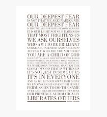 Our deepest fear by Marianne Williamson (Warm Grey) Photographic Print