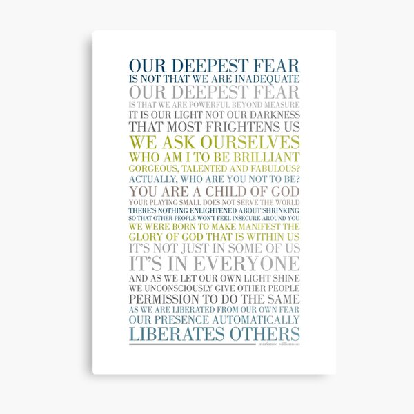 Our deepest fear by Marianne Williamson (Multi-coloured) Metal Print