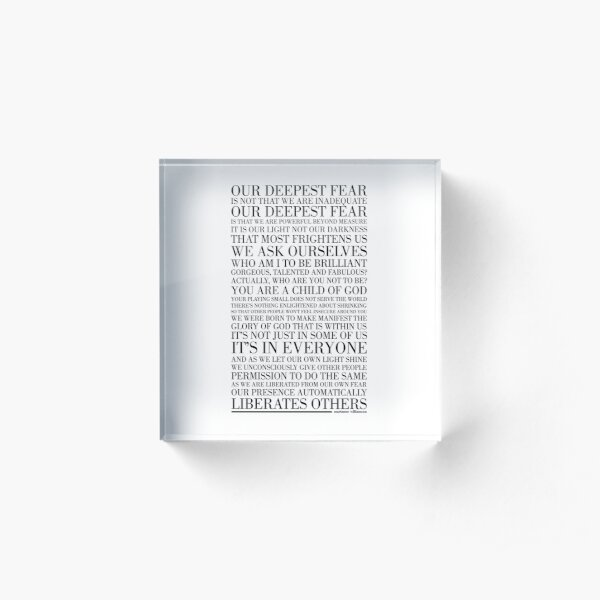 Our deepest fear by Marianne Williamson (Black) Acrylic Block