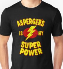 Aspergers Is My Super Power Unisex T-Shirt