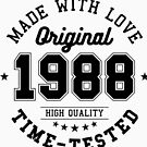 Birthday 30 year Gifts 1988 Made With Love Original T-Shirt by artbaggage