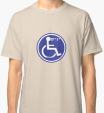 DISABLED WHEELCHAIR BAD LUCK Classic T-Shirt