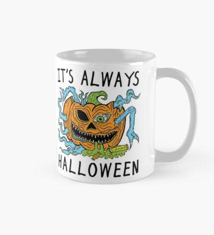 Siempre es Halloween Taza