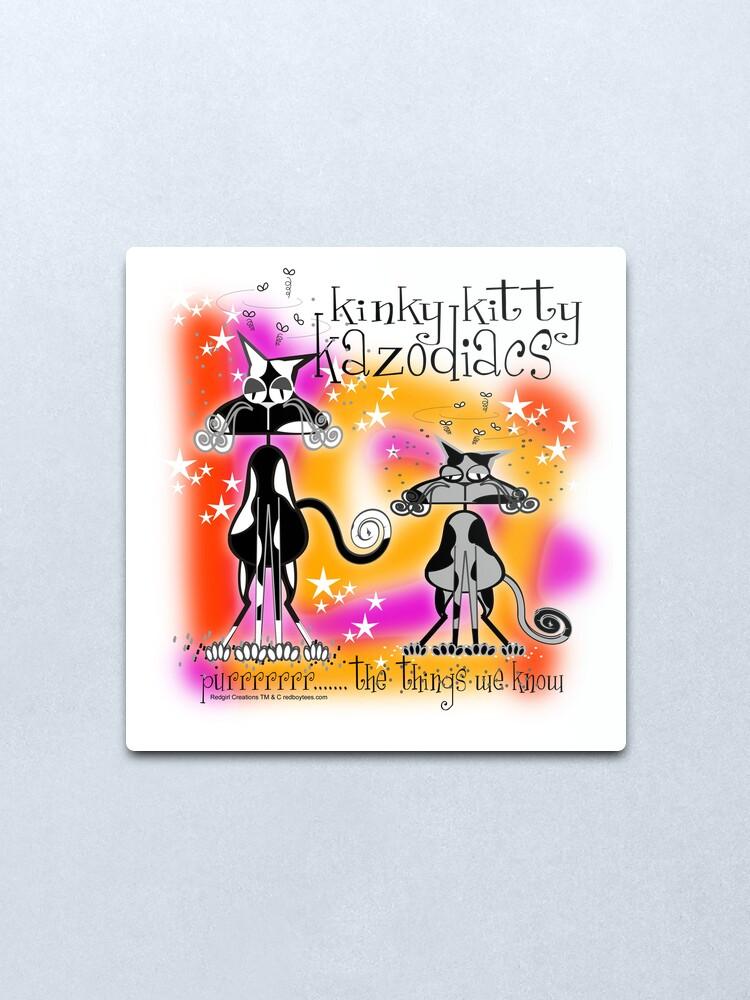 Alternate view of KINKY KITTY - Kinky Astrology Metal Print