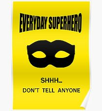 Everyday Superhero Poster