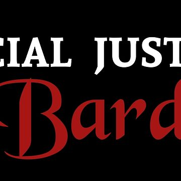 Social Justice Bard by BasiliskOnline