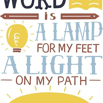 Your Word is a Lamp For My Feet Bible Verse, Lettering, Inspirational Psalm 119:105 King James by cl0thespin