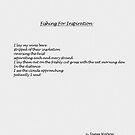 Fishing For Inspiration  by James Watson
