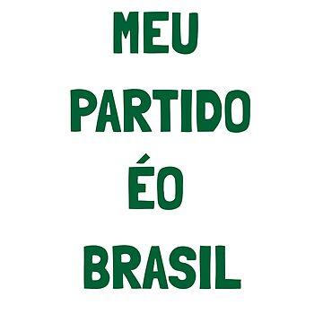 Meu Partido ÉO Brasil - Jair Bolsonaro by JollyKRogers