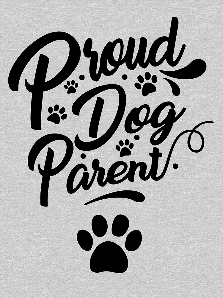 Proud Dog Parent Collection by Dogvills