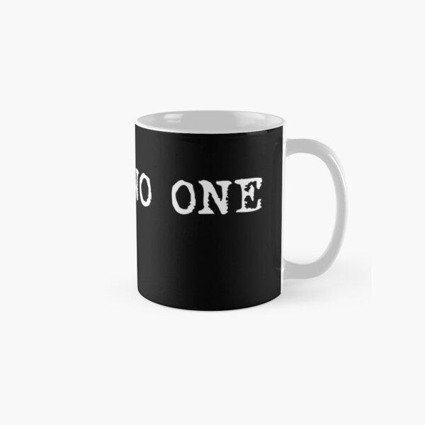 Trust no one Classic Mug