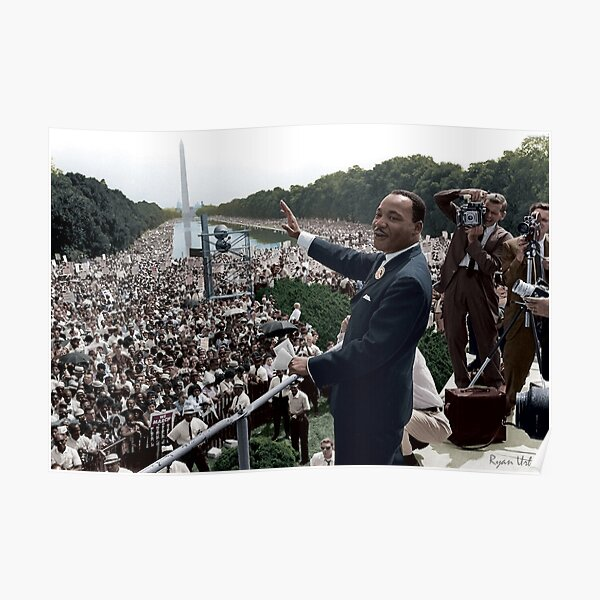 MLK's March On Washington, August 27, 1963 Poster