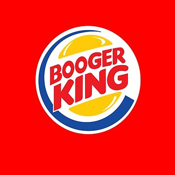 Booger King by alhern67