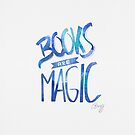 Books are magic - blue night sky von Claudia Brüggen