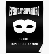 Everyday Superhero - Dark Poster