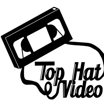 Top Hat VHS Design by peakednthe90s
