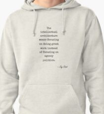 Jay Chiat famous quote about architecture Pullover Hoodie