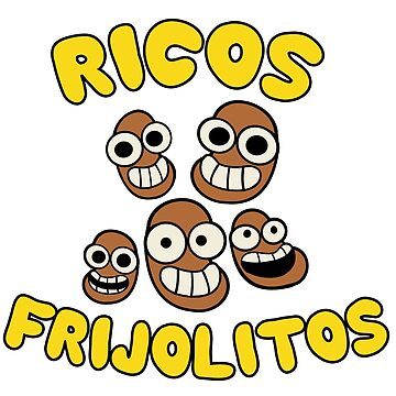 Ricos Frijolitos by nyctherion