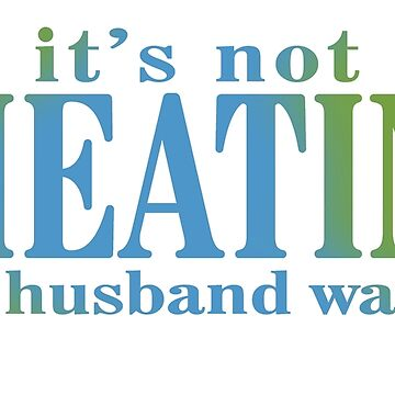 it's not cheating if my husband watches by Ottakars