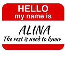 My Name is Alina by ProteanMerch