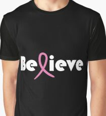 Believe Breast Cancer Graphic T-Shirt