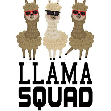 Cool llama Squad & Crew by PopArtDesigns