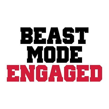 Beast Mode Engaged Gym Quote  by quarantine81
