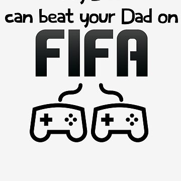 My Dad - Fifa by Kuilz