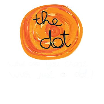 International Dot Day, What Can You Create With Just a Dot by Ravens-Style