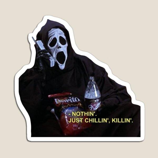 Chillin', Killin' Magnet