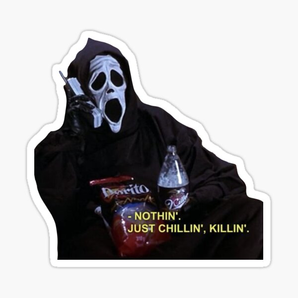 Chillin', Killin' Sticker